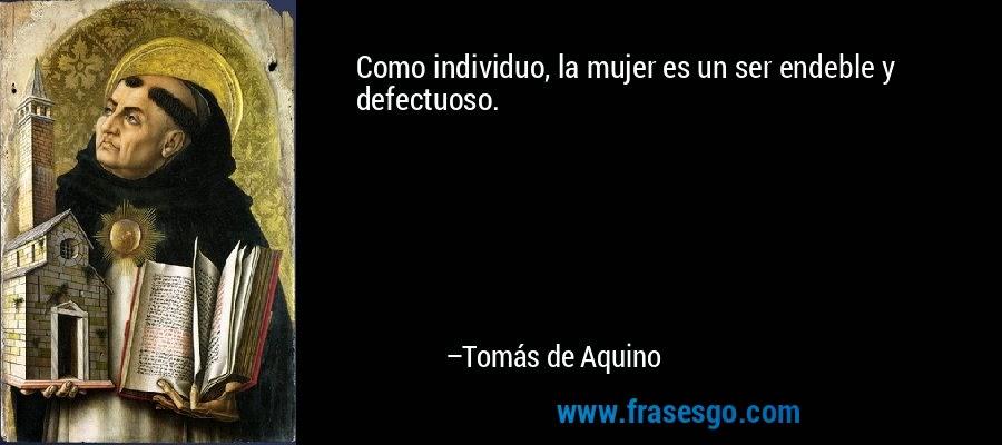 El Mundo Filosófico Santo Tomás De Aquino El Hombre Y La Mujer