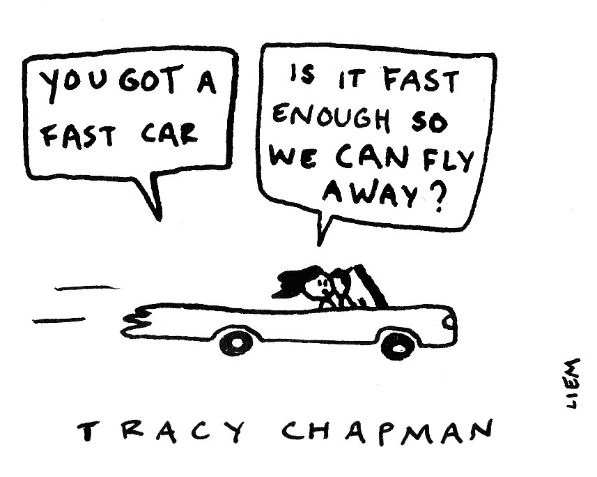 tracy chapman fast car belonging Tracy chapman - fast car - yarn is the best way to find video clips by quote find  the exact moment in a tv show, movie, or music video you want to share.
