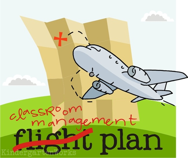 classroom management {flight} plan - KindergartenWorks