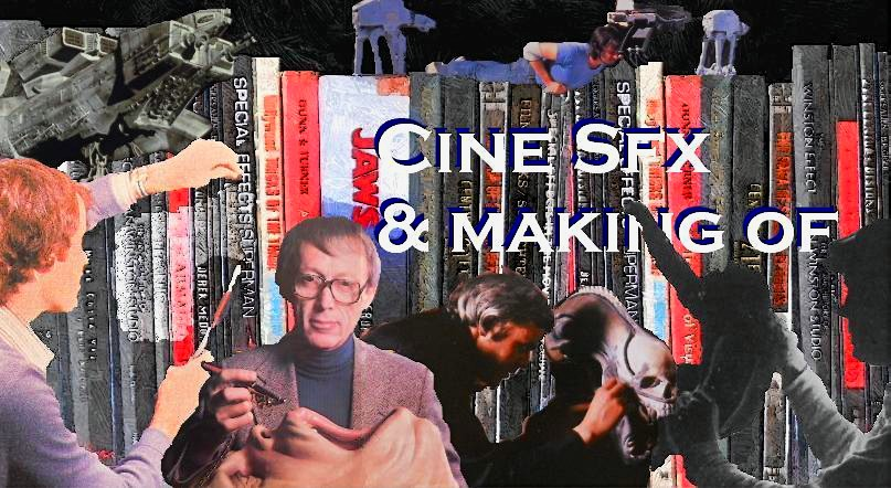 Cine Sfx & Making Of