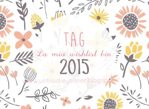 Tag: La mia Wishlist Bio 2015