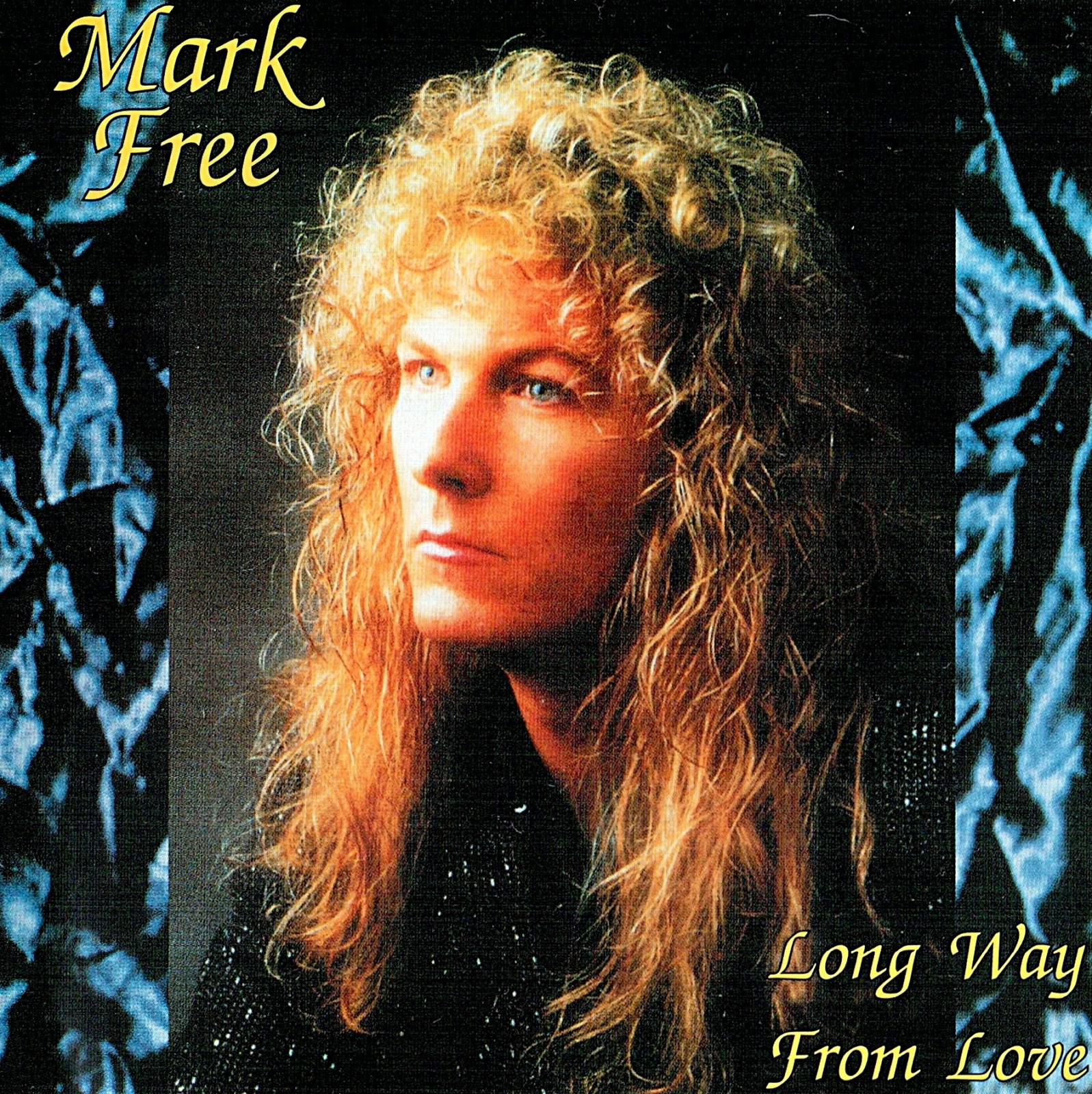 Mark Free Long way from love 1993 aor melodic rock music blogspot albums bands