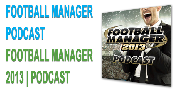 Football Manager Podcast