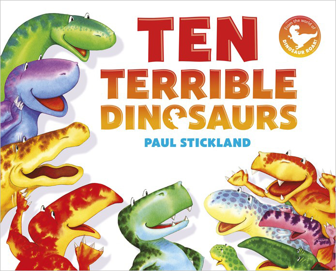 ten terrible dinosaurs, dinosaur roar, paul stickland, kids dinosaurs,