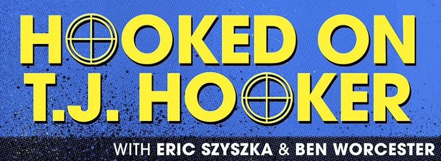 Hooked on T.J. Hooker