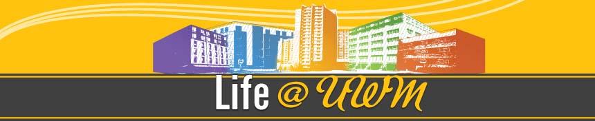 Life at UWM