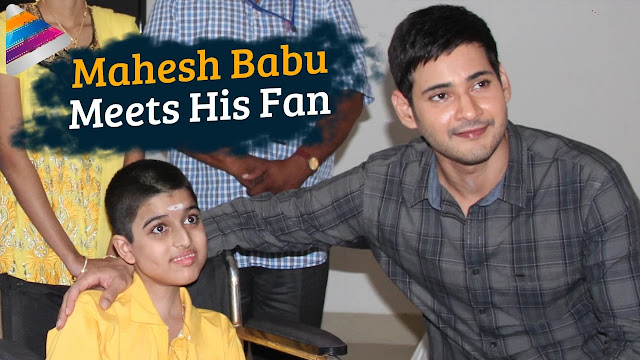 Mahesh Babu Meets His Cancer Suffering Fan | Watch Video