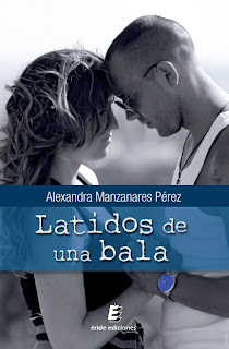 Latidos de una bala de Alexandra Manzanares Pérez reseña en Solo Yo