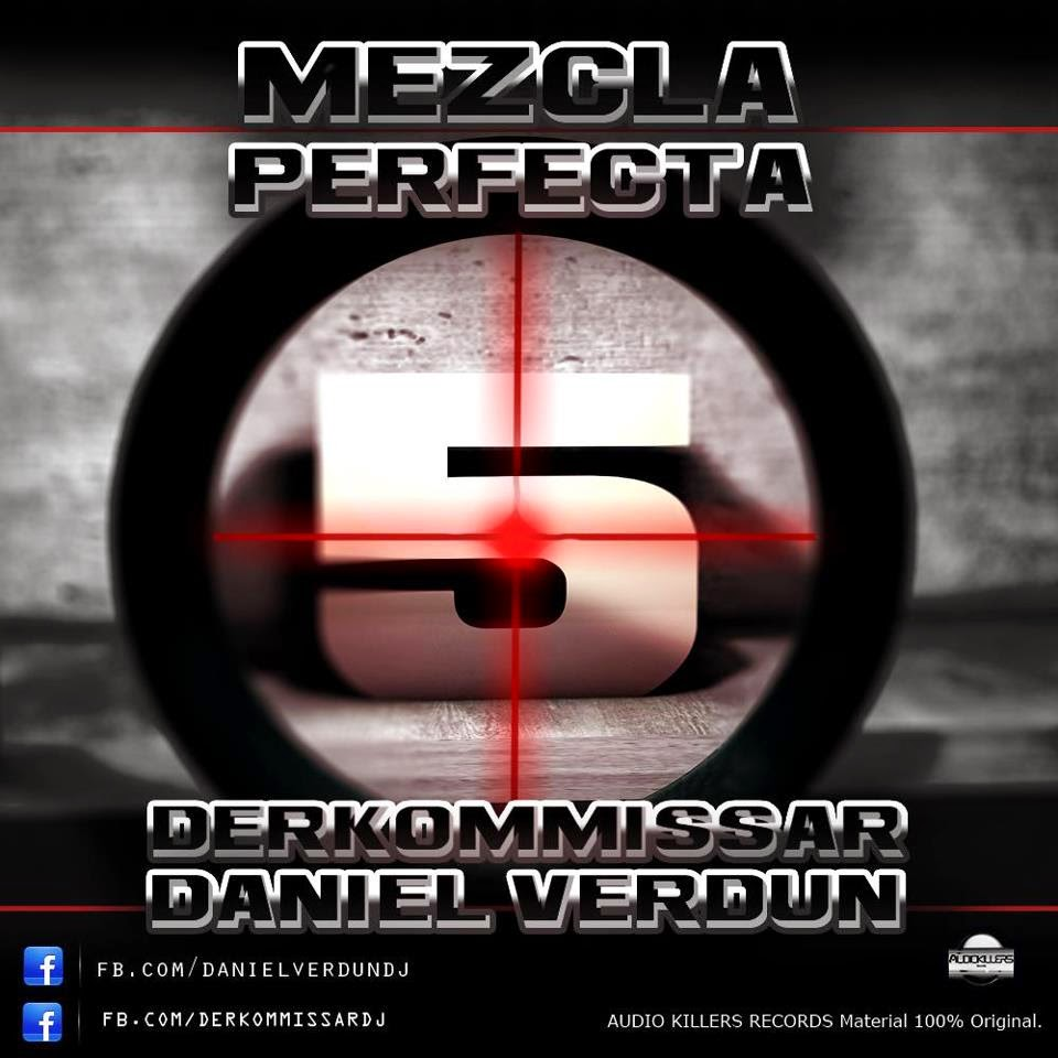 Mezcla Perfecta 6 Dj Derkommissar Ft. Daniel Verdun (2013)