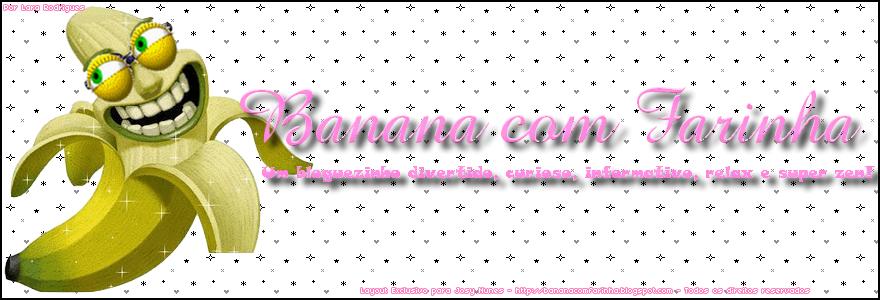 Banana com Farinha