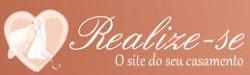 Realize-se: O site do seu casamento !