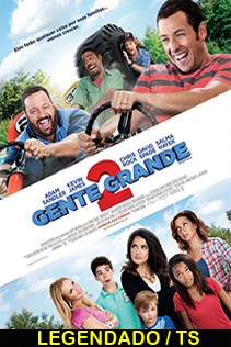 Assistir Gente Grande 2 Legendado 2013