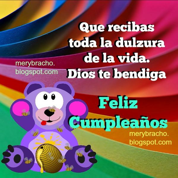 Bonita Tarjeta de Cumpleaños con Frases Lindas. Imagen con mensaje para niño, niña, mujer, hombre, hijo, sobrino, nietos, felicidades.