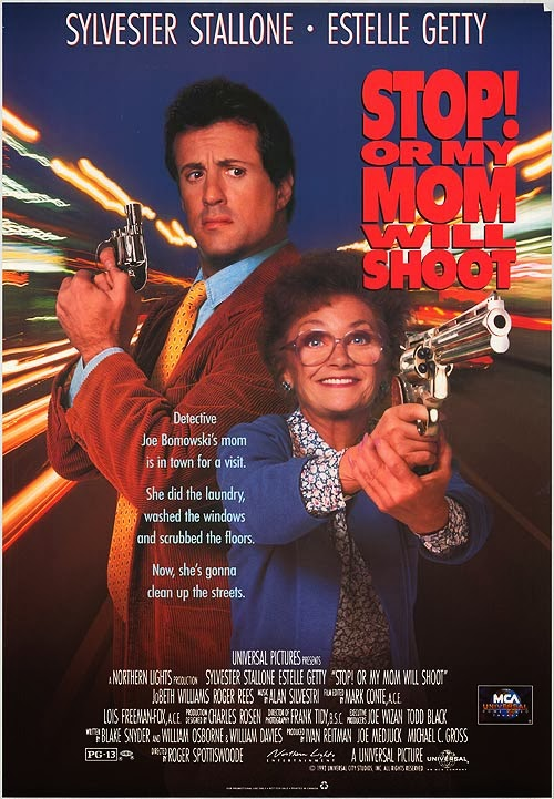 Stop! Or My Mom Will Shoot - Comedy film released in 1992 - Starring Sylvester Stallone, Estelle Getty and JoBeth Williams