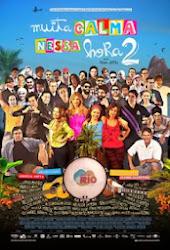 Baixar Filme Muita Calma Nessa Hora 2 (Nacional)