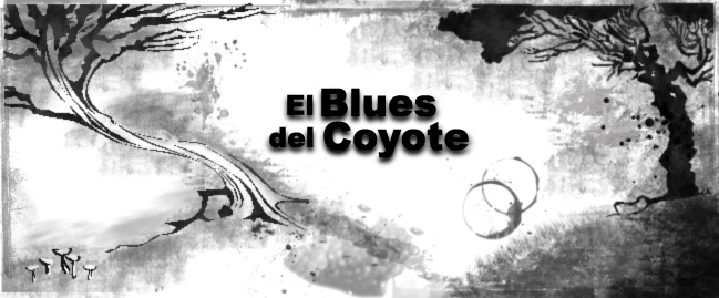 El Blues del Coyote