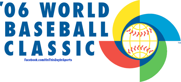 On This Day In Sports March 3 2006 The Inaugural World Baseball