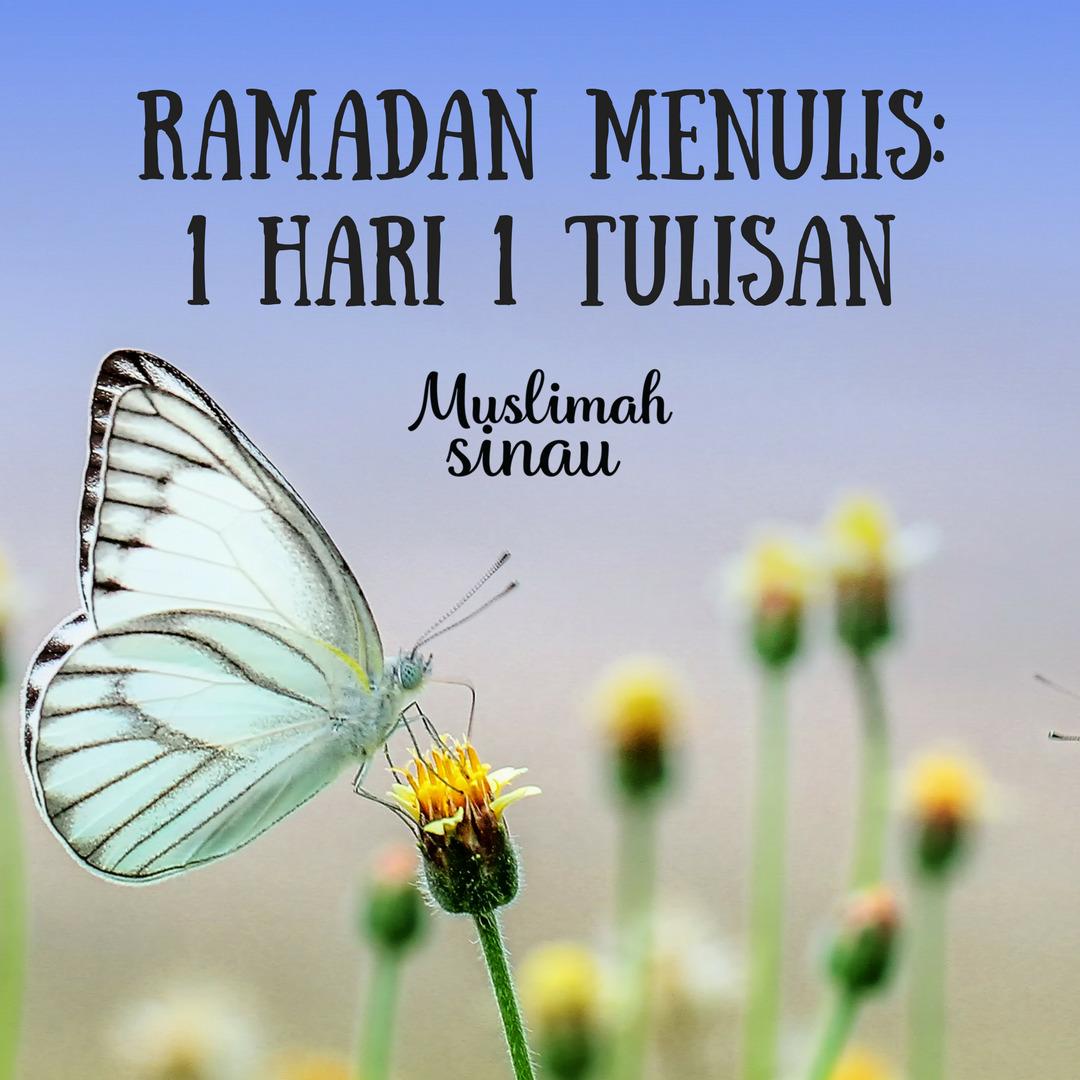 Ramadan Menulis @MuslimahSinau