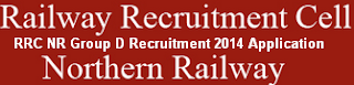RRC Northern Railway Group D Recruitment 2014 Application form