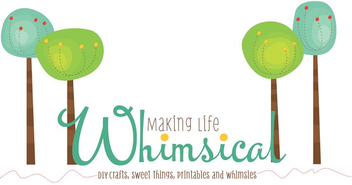 Making Life Whimsical