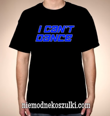 Koszulka I can't dance