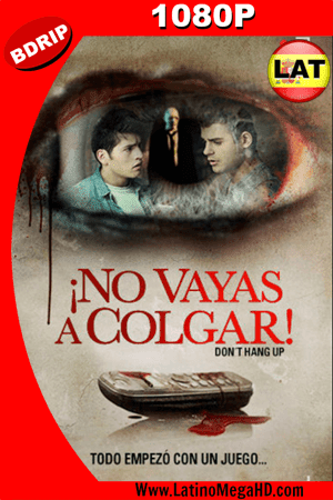 ¡No Vayas a Colgar! (2016) Latino HD BDRIP 1080p ()