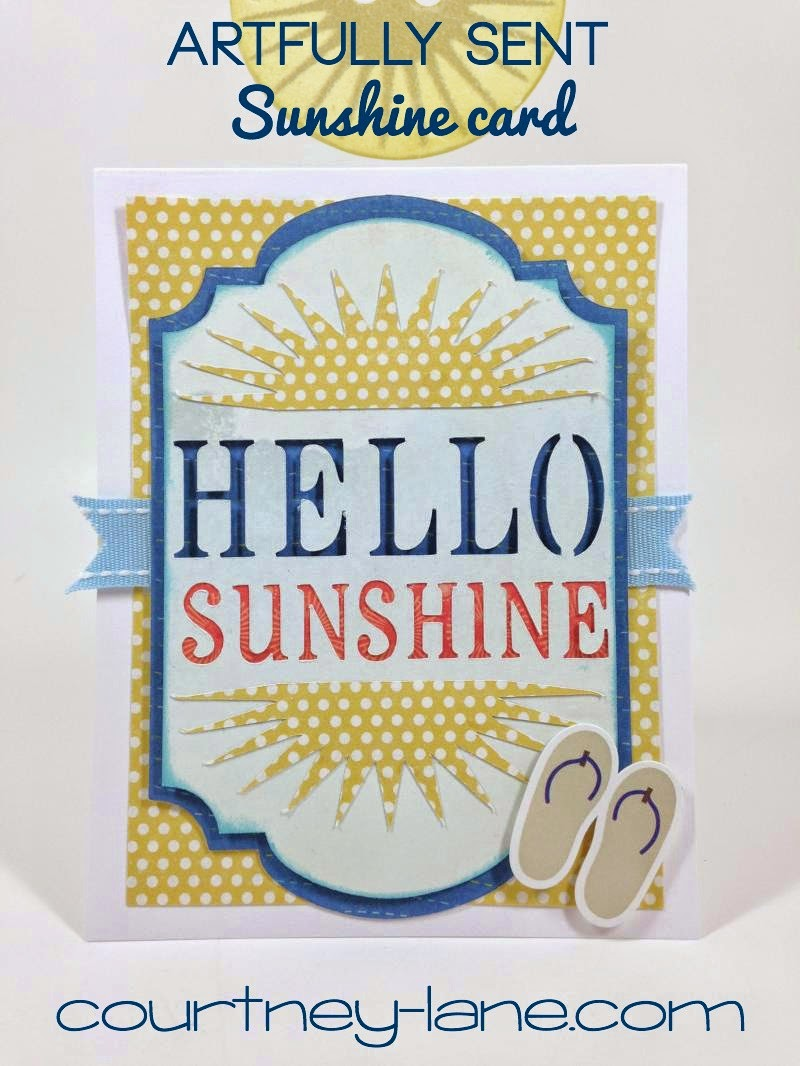 Close To My Heart Artfully Sent Hello Sunshine card