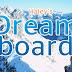 Chiếc Bảng Ước Mơ (Dreamboard) Của Haley