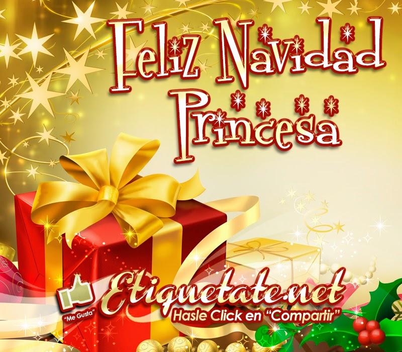 Feliz navidad princesa las mejores postales virtuales 2013 - La mejor tarjeta de navidad ...