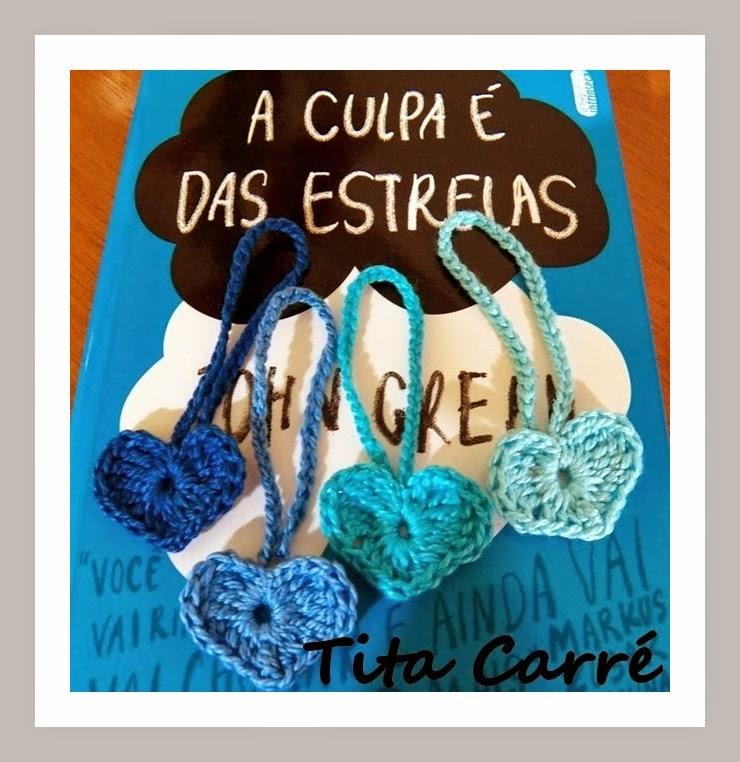 Corações em crochet e a Culpa é das estrelas