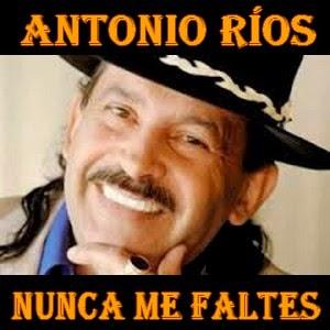 Etiquetas:letra, acordes, guitarra, piano, cifra - Antonio Ríos ...