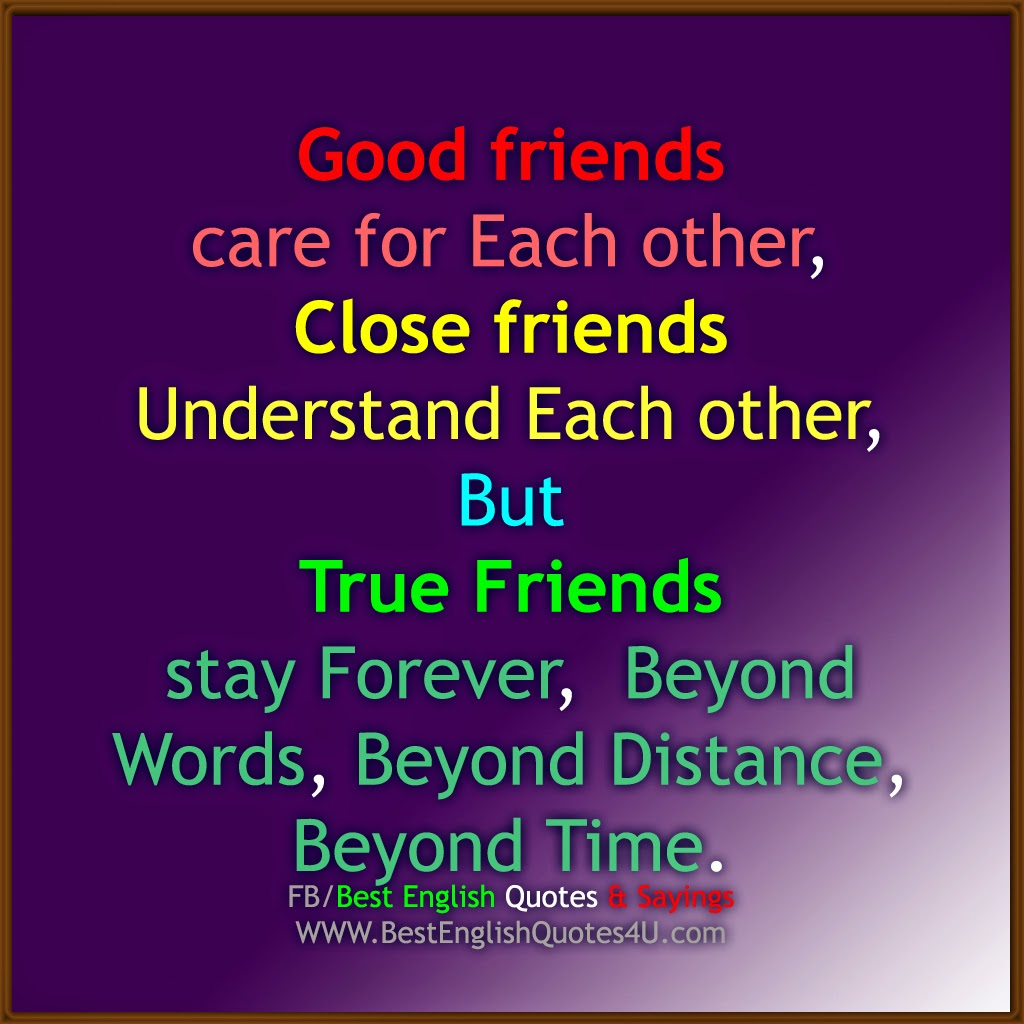 Best Friend English Sayings : Good friends care for each other best english quotes