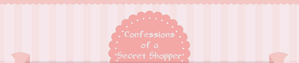 Confessions of a Secret Shopper