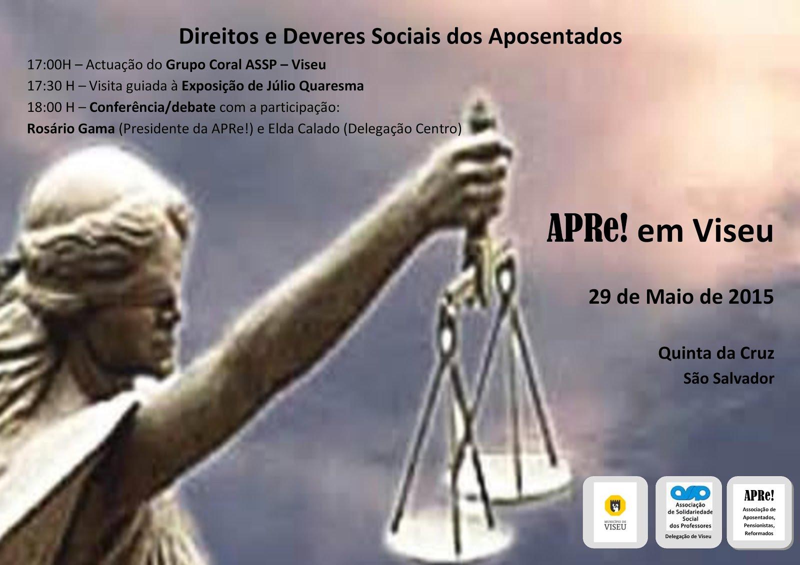 """Viseu, debate sob o tema """"Direitos e Deveres Sociais dos Aposentados"""""""