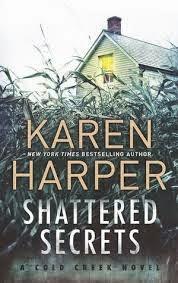 Shattered Secrets - Karen Harper
