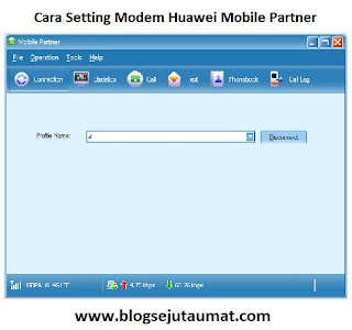 Panduan Setting Profile Modem Huawei Mobile Partner