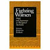 Fighting Women: Anger and Aggression in Aboriginal Australia by Victoria Katherine Burbank