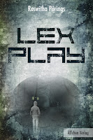http://www.amazon.de/Lex-Play-Roswitha-P%C3%B6rings-ebook/dp/B0141K5PMC/ref=sr_1_1?ie=UTF8&qid=1440853417&sr=8-1&keywords=lex+play