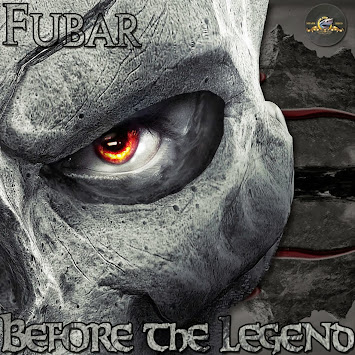 "Fubar - ""Before the Legend Vol. 1"""