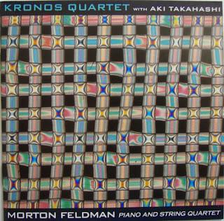 Morton Feldman, Piano and String Quartet, Kronos Quartet, Aki Takahashi, Nonesuch
