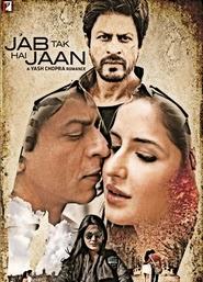 Vizioneaza film online Jab Tak Hai Jaan 2012