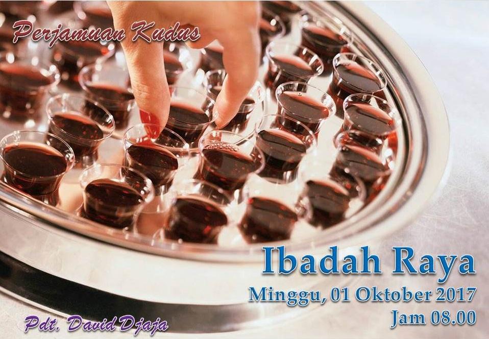 Ibadah Raya, Minggu 01 Oktober 2017 Jam 08.00