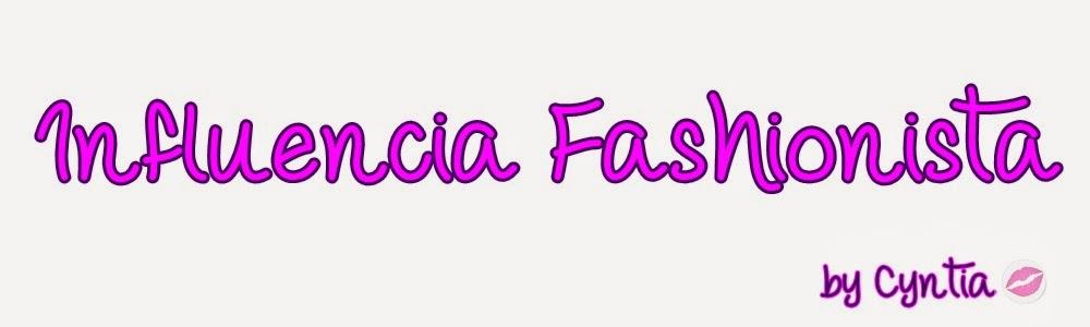 http://influenciafashionista.blogspot.com