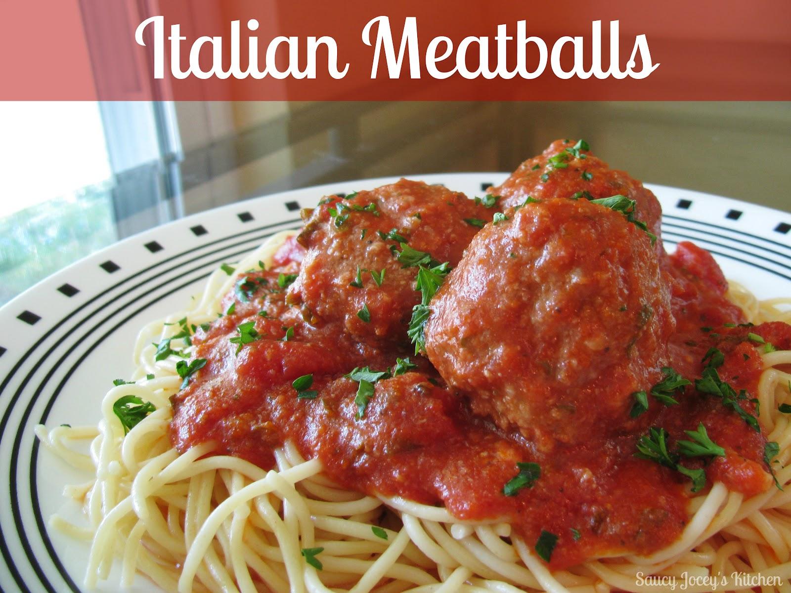 Saucy Jocey's Kitchen: Italian Meatballs