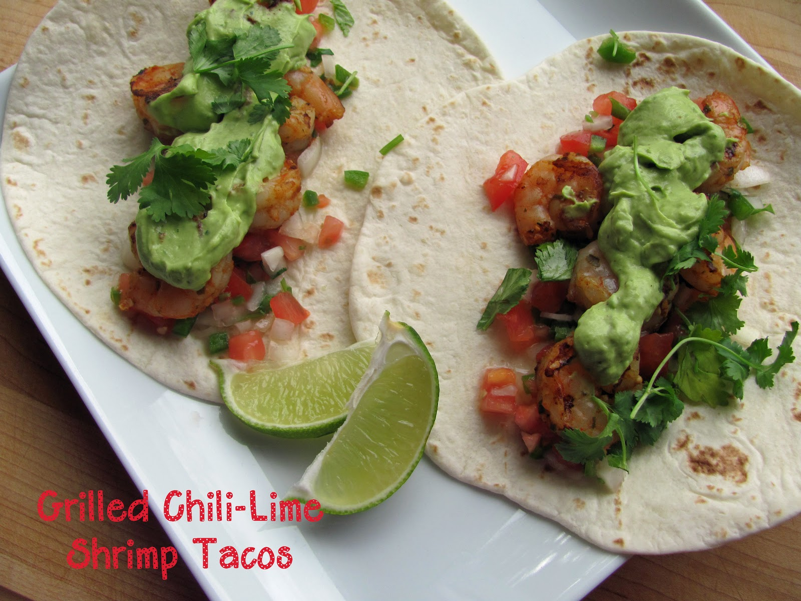 The Girly Girl Cooks: Grilled Chili-Lime Shrimp Tacos & GIVEAWAY