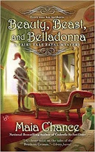 BEAUTY, BEAST, AND BELLADONNA, by MAIA CHANCE