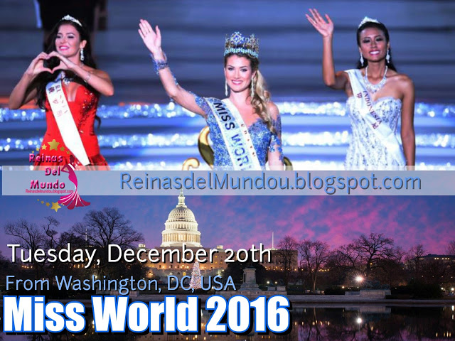Miss World 2016, 20 de diciembre desde Washington DC, USA.