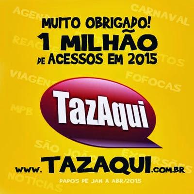 Acesse: www.TazAqui.com.br