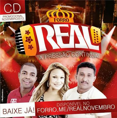 LANÇAMENTO: Forró Real CD promocional de novembro 2013.