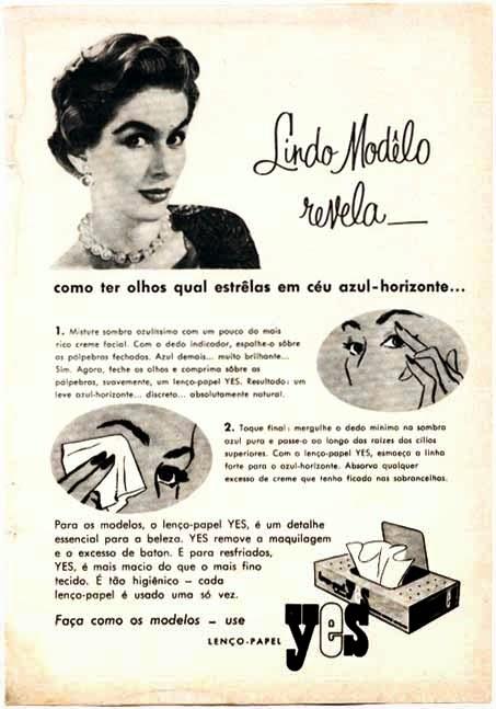 Propaganda dos Lenços de Papel Yes, com uso dos produtos por meio das modelos.